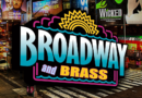 Broadway and Brass
