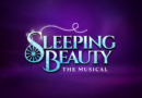 Sleeping Beauty – The Musical – World Premiere Production